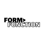 Form Over Function